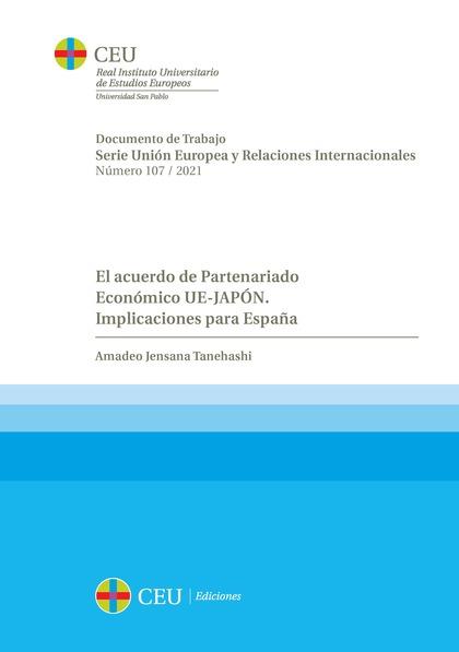 EL ACUERDO DE PARTENARIADO ECONÓMICO UE-JAPÓN. IMPLICACIONES PARA ESPAÑA.