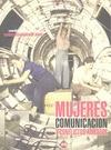 MUJERES, COMUNICACIÓN Y CONFLICTOS ARMADOS : DE LA PRIMERA GUERRA MUNDIAL A NUESTROS DÍAS