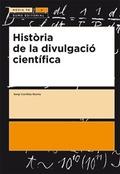 HISTÒRIA DE LA DIVULGACIÓ CIENTÍFICA