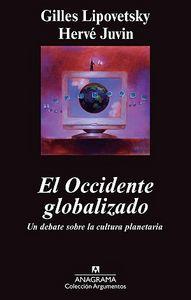 EL OCCIDENTE GLOBALIZADO : UN DEBATE SOBRE LA CULTURA PLANETARIA