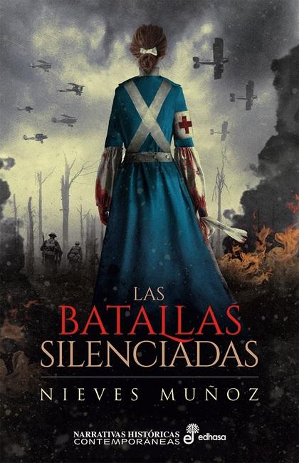 LAS BATALLAS SILENCIADAS.
