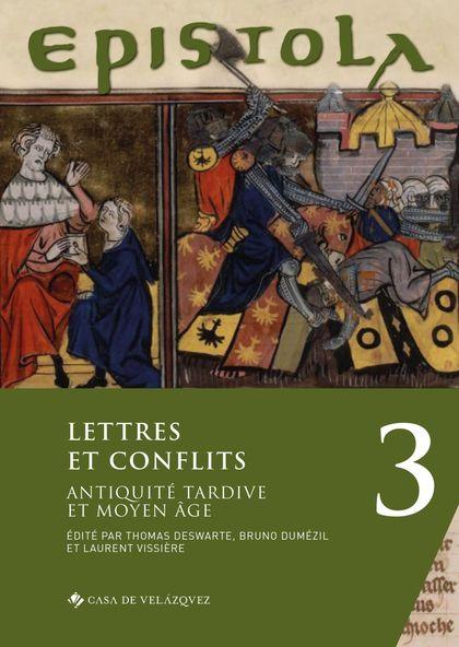 EPISTOLA 3. LETTRES ET CONFLITS                                                 ANTIQUITÉ TARDI