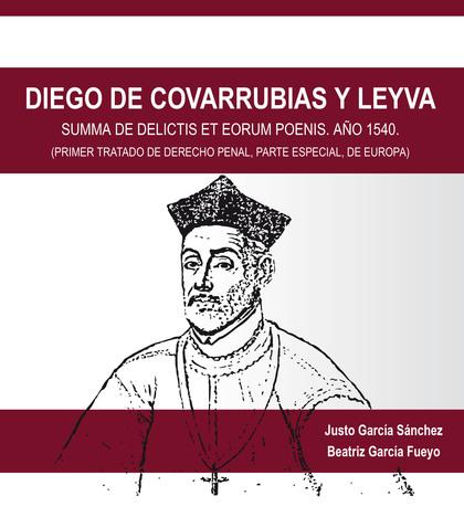 DIEGO DE COVARRUBIAS Y LEYVA                                                    SUMMA DE DELICT