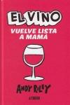EL VINO VUELVE LISTA A MAMÁ