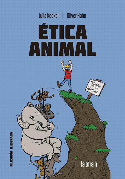ÉTICA ANIMAL. EL CÓMIC PARA EL DEBATE