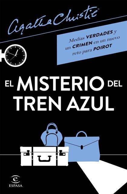 EL MISTERIO DEL TREN AZUL.
