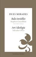 DUES MIRADES : BALES INVISIBLES ART I IDEOLOGÍA