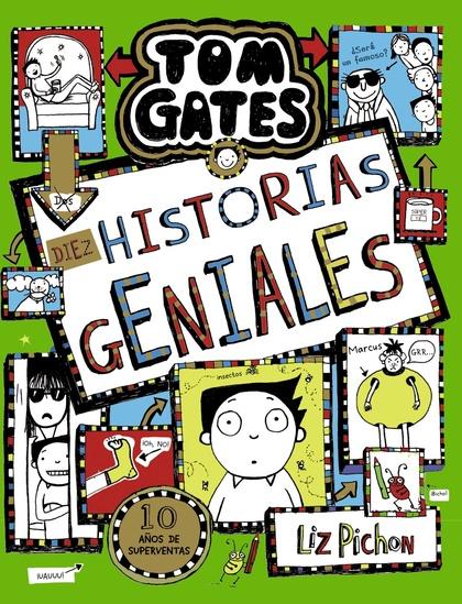 TOM GATES, 18. DIEZ HISTORIAS GENIALES.