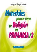 MATERIALES PARA LA CLASE DE RELIGION PRIMARIA 2