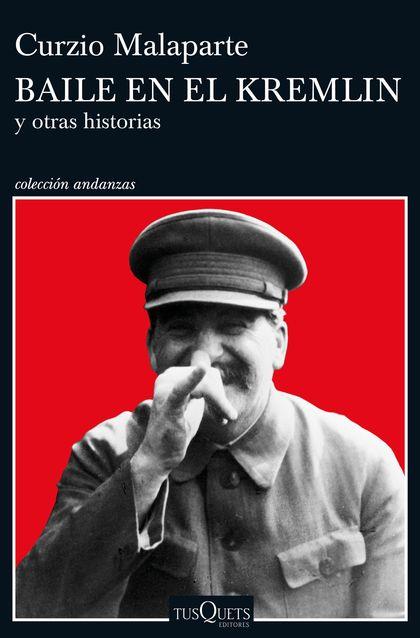 BAILE EN EL KREMLIN. Y OTRAS HISTORIAS