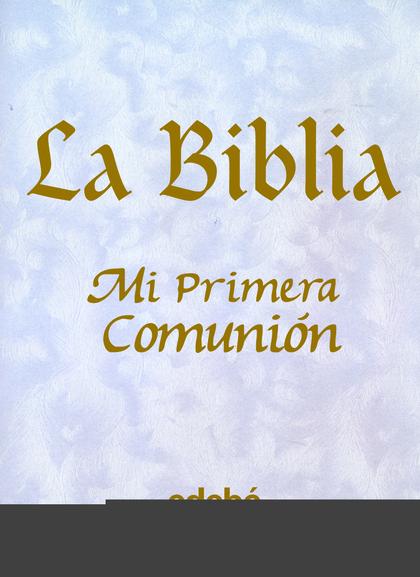 LA BIBLIA: PRIMERA COMUNIÓN