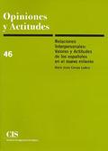 RELACIONES INTERPERSONALES: VALORES Y ACTITUDES DE LOS ESPAÑOLES EN EL