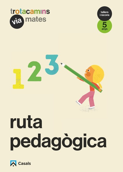 RUTA PEDAGÒGICA VIA MATES 5 ANYS TALLERS I RACONS TROTACAMINS