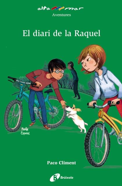 EL DIARI DE LA RAQUEL.