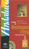 LA ROUTE DE WASHINGTON IRVING