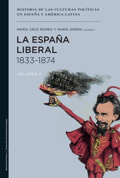 LA ESPAÑA LIBERAL, 1833-1874