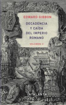 DECANDENCIA Y CAÍDA DEL IMPERIO ROMANO. TOMO II.