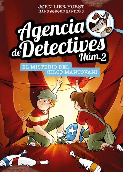 AGENCIA DE DETECTIVES NÚM. 2 - 9. EL MISTERIO DEL CIRCO MANTOVANI.