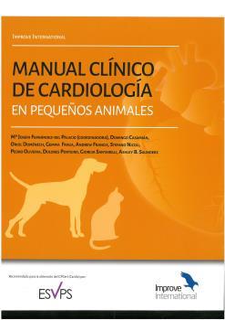 MANUAL CLÍNICO DE CARDIOLOGÍA EN PEQUEÑOS ANIMALES. IMPROVE INTERNATIONAL