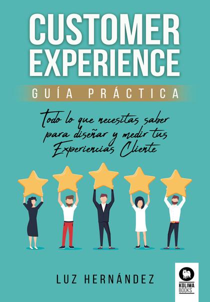 CUSTOMER EXPERIENCE GUIA PRACTICA.