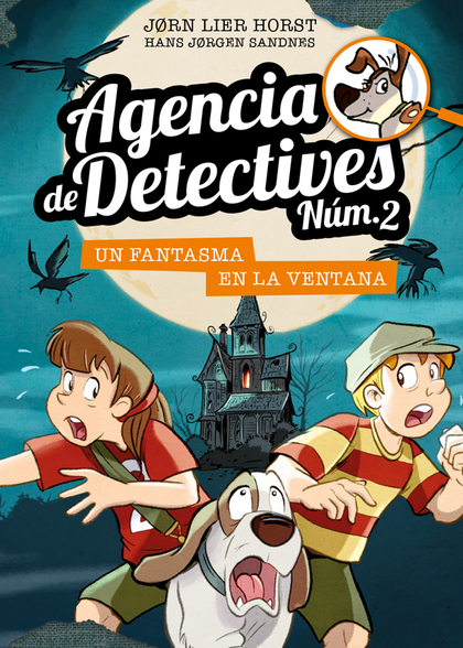 AGENCIA DE DETECTIVES NÚM. 2 - 10. UN FANTASMA EN LA VENTANA.