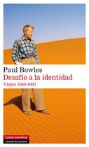 DESAFÍO A LA IDENTIDAD : VIAJES 1950-1993
