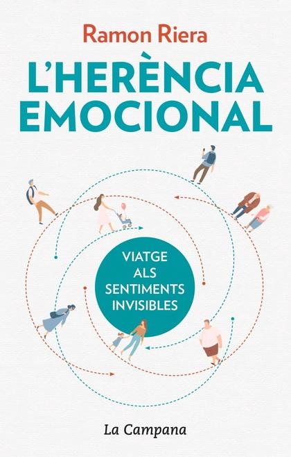 L´HERÈNCIA EMOCIONAL. VIATGE ALS SENTIMENTS INVISIBLES