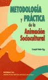 METODOLOGÍA Y PRÁCTICA DE LA ANIMACIÓN SOCIOCULTURAL