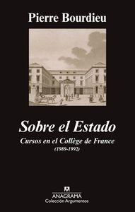 SOBRE EL ESTADO : CURSOS EN EL COLEGIO DE FRANCIA, 1989-1992