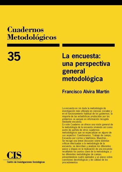 La encuesta: una perspectiva general metodológica