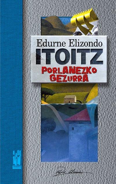 ITOITZ PORLANEZKO GEZURRA