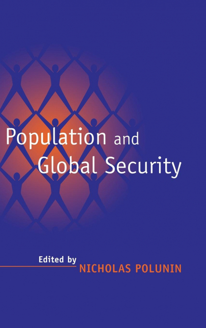 POPULATION AND GLOBAL SECURITY