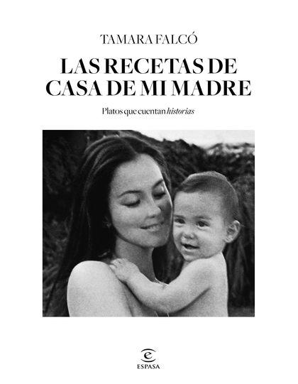 LAS RECETAS DE CASA DE MI MADRE.