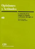 ACTITUDES Y CREENCIAS RELIGIOSAS EN ESPAÑA A PRINCIPIOS DEL SIGLO XXI
