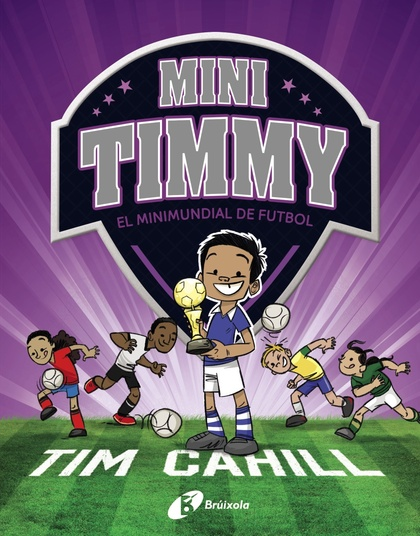 MINI TIMMY - EL MINIMUNDIAL DE FUTBOL
