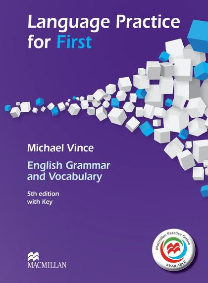 LANGUAGE PRACTICE FOR FIRST (FCE) (5TH EDITION) STUDENT´S BOOK WITH KEY & MACMIL