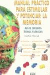 MANUAL PRÁCTICO PARA POTENCIAR Y ESTIMULAR LA MEMORIA