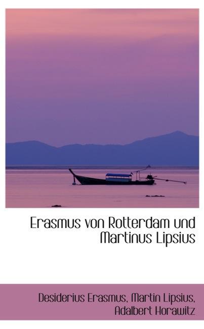 Erasmus von Rotterdam und Martinus Lipsius