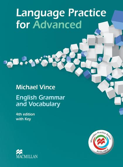 LANGUAGE PRACTICE FOR ADVANCED (CAE) 4TH ED. STUDENT´S BOOK WITH KEY AND MACMILL