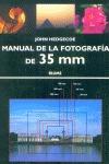 MANUAL DE LA FOTOGRAFÍA DE 35 MM