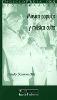 MUSICA POPULAR Y MUSICA CULTA