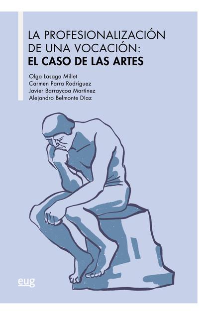 PROVESIONALIZACION DE UAN VOCACION EL CASO DE LAS ARTES,LA