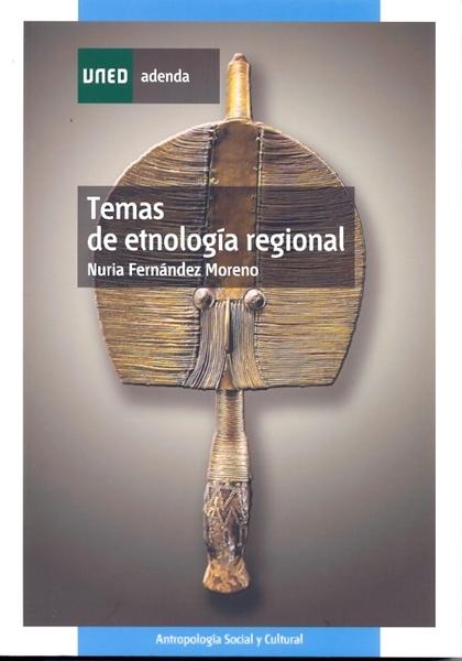 TEMAS DE ETNOLOGÍA REGIONAL