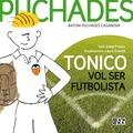 TONICO VOL SER FUTBOLISTA. ANTONI PUCHADES CASANOVA