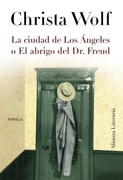 LA CIUDAD DE LOS ÁNGELES O EL ABRIGO DEL DR. FREUD