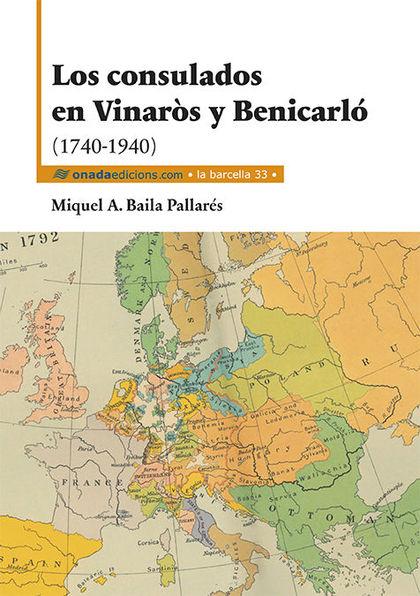 LOS CONSULADOS EN VINARÒS Y BENICARLÓ (1740-1940)