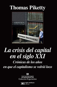 LA  CRISIS DEL CAPITAL EN EL SIGLO XXI.