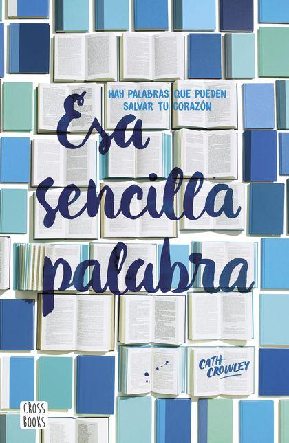 Esa sencilla palabra (Edición mexicana)
