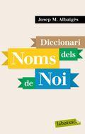 DICCIONARI DELS NOMS DE NOI