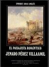 JENARO PÉREZ VILLAAMIL, EL PAISAJISTA ROMÁNTICO